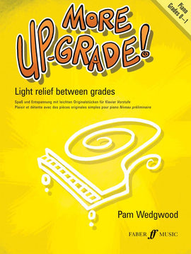 More Up- Grade! Grade 0-1 Pam Wedgwood Upgrade Piano Book 9780571519569