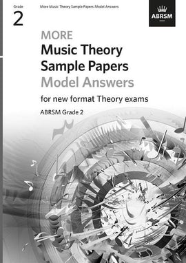 More Music Theory Sample Papers - Answers - Grade 2 ABRSM New Format Exams