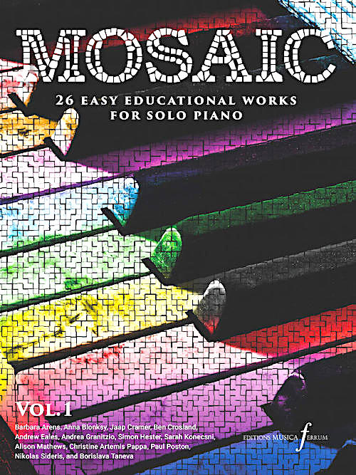 Mosaic Volume 1 - an exciting set of graded volumes of original piano music