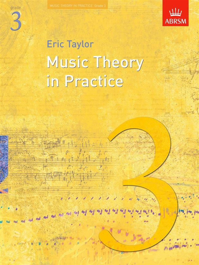Music Theory in Practice Grade 3 ABRSM Eric Taylor 9781860969447