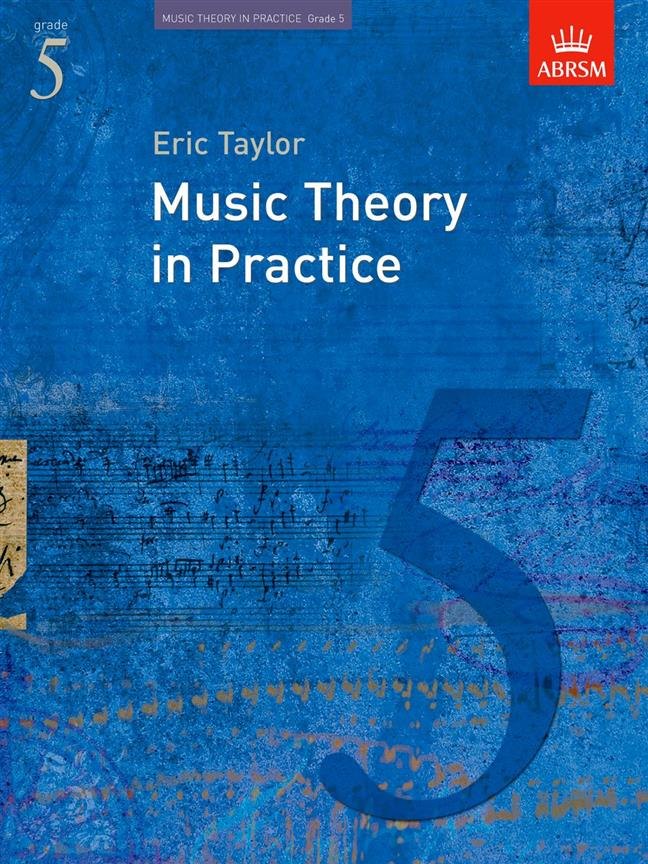 Music Theory in Practice Grade 5 ABRSM Eric Taylor 9781860969461