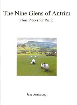 The Nine Glens of Antrim June Armstrong Nine Pieces for Piano 9790900223128