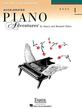 Accelerated Piano Adventures Performance Book 1 Older Beginner 9781616772079