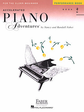 Accelerated Piano Adventures Performance Book 2 Older Beginner HL00420232