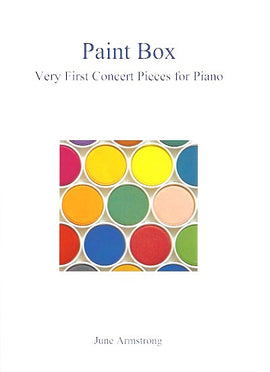 Paint Box June Armstrong Very First Concert Pieces for Piano 9790900223142