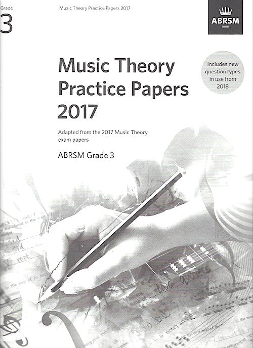 Music Theory Practice Papers 2017 Grade 3 ABRSM 9781786010803