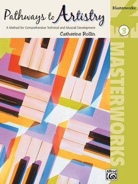 Pathways To Artistry Masterworks Book 3 Catherine Rollin 34014