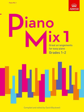 Piano Mix 1 Grades 1-2 ABRSM Blackwell 275339G 9781848498648