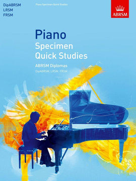 Piano Specimen Quick Studies Sight-reading ABRSM Diplomas DipABRSM LRSM FRSM