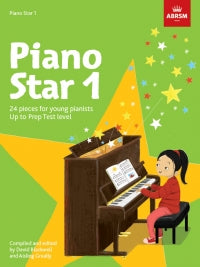 Piano Star 1 ABRSM Blackwell & Greally 9781848499249