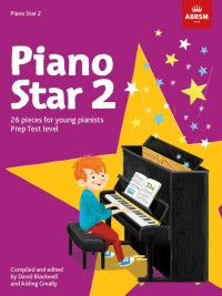 Piano Star 2 ABRSM Blackwell & Greally 9781848499256