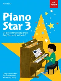 Piano Star 3 ABRSM Blackwell & Greally 9781848499423