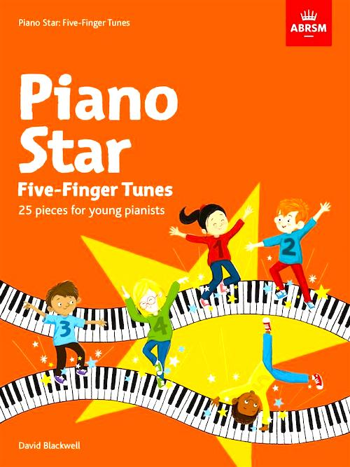 Piano Star Five Finger Tunes ABRSM David Blackwell  9781786011053