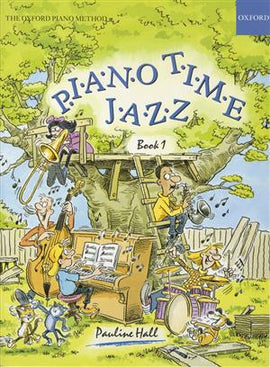Piano Time Jazz 1, Pauline Hall, Sheet Music Tutor Book 9780193727335