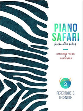 PIANO SAFARI OLDER STUDENT LEVEL 3 REPERTOIRE & TECHNIQUE 1470613417