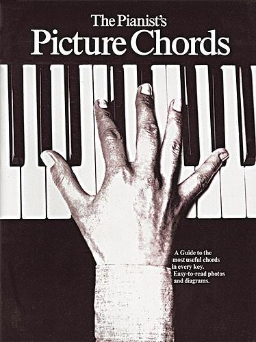 The Pianist's Picture Chords, Photo Guide to Useful Chords, 9780860015284