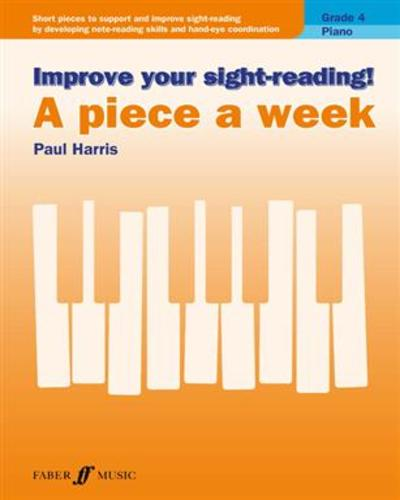 Improve Your Sight-Reading! A piece a week Paul Harris Grade 4 9780571540563