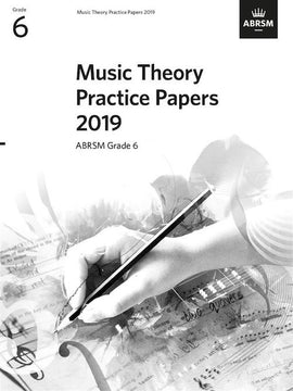 Music Theory Practice Papers 2019 Grade 6 ABRSM 313994S