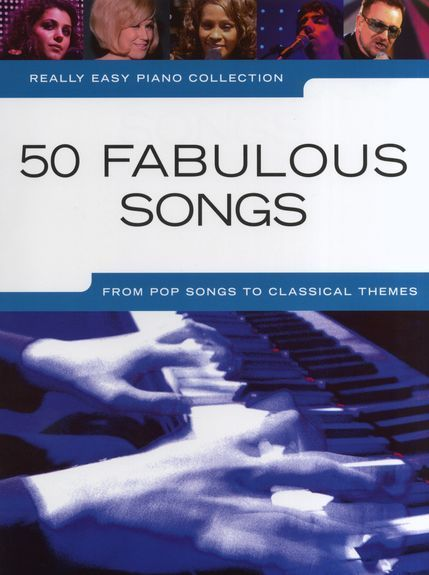 Really Easy Piano, 50 Fabulous Songs, Piano Music Songbook 9781849383851
