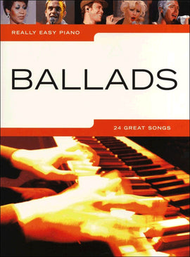 Really Easy Piano, Ballads, 24 Great Songs, Piano Music Songbook 9781846090400