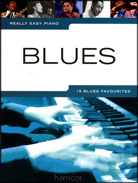 Really Easy Piano Blues 19 Favourites Music Songbook 9781780382418