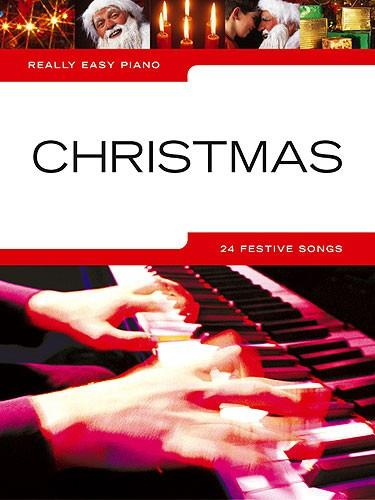 Really Easy Piano: Christmas, 24 Hits, Sheet Music Book Songbook 9781844495764