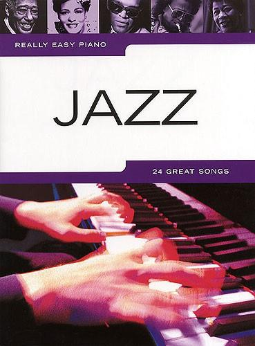 Really Easy Piano Jazz 24 Great Songs Sheet Music Songbook 9781846090424