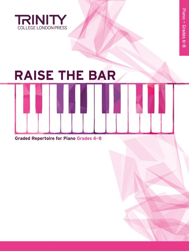 Raise The Bar Piano Book 3 (Grades 6-8) Trinity College London Press TCL015395