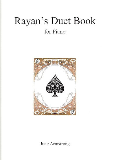 Rayan's Duet Book, June Armstrong, for Piano, 9790900235008