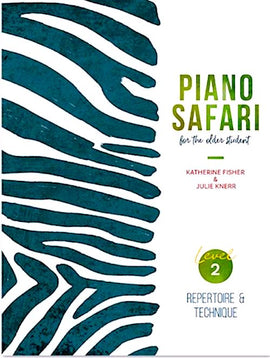 Piano Safari Repertoire and Technique for the Older Student Level 2