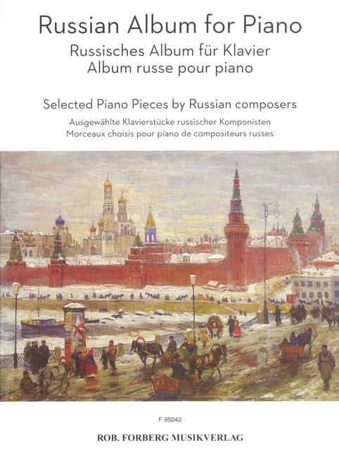 Russian Album for Piano 13 Selected Piano Pieces by Russian Composers