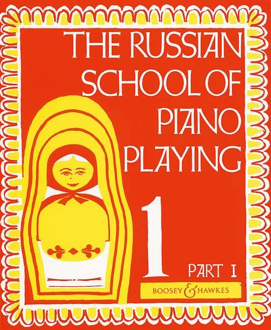 The Russian School Of Piano Playing Book 1 Part I Boosey and Hawkes