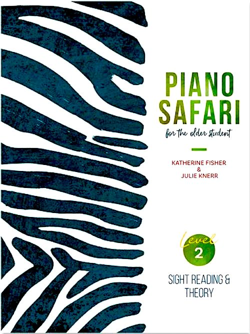 Piano Safari for the Older Student Level 2 Sight Reading and Theory