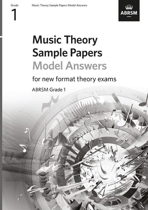Music Theory Sample Practice Papers - Answers - Grade 1 ABRSM New Format Exams