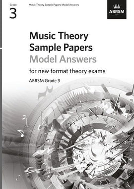 Music Theory Sample Practice Papers - Answers - Grade 3 ABRSM New Format Exams