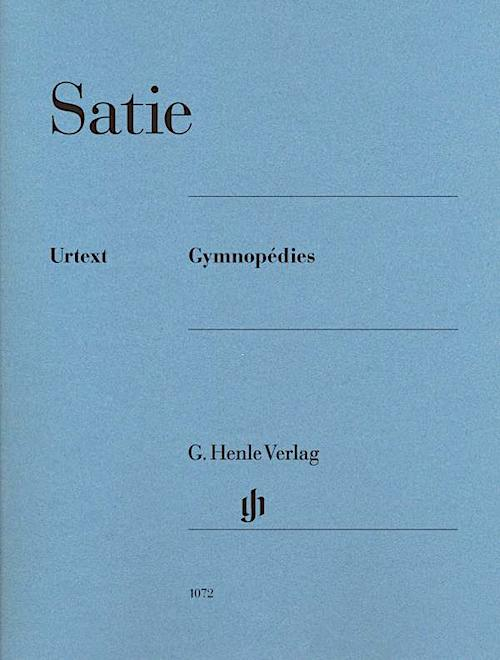 Gymnopedies Eric Satie Henle Urtext  9790201810720  HN1072