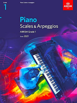 ABRSM Piano Scales & Arpeggios from 2021 - Grade 1