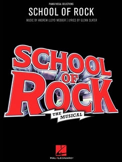 School Of Rock The Musical, A Dozen Piano/ Vocal Sections, Andrew Lloyd Webber, 9781495061998