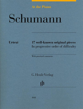 At The Piano Schumann Henle Urtext 17 well-known original pieces  HN1818