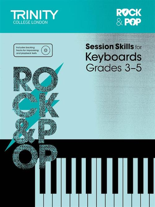 Trinity Rock and Pop Session Skills for Keyboards Grades 3-5