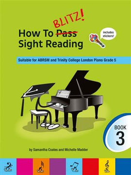 How To Blitz! Sight Reading Book 3 Samantha Coates 9781785584893