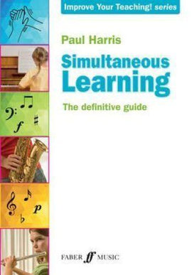 Simultaneous Learning The Definitive Guide Music Teacher Resource Paul Harris