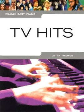 Really Easy Piano, TV Hits, 25 TV Themes, Piano Music Songbook 9781846095207
