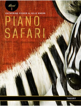 Piano Safari Theory Book 1 Katherine Fisher Julie Knerr 9781470613044