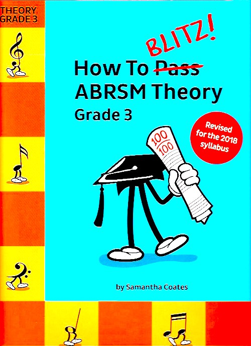 How To Blitz! ABRSM Theory Grade 3  2018 Revised
