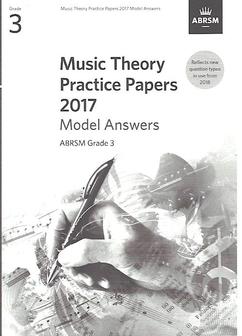 Music Theory Practice Papers 2017 Model Answers Grade 3 ABRSM 9781786010117