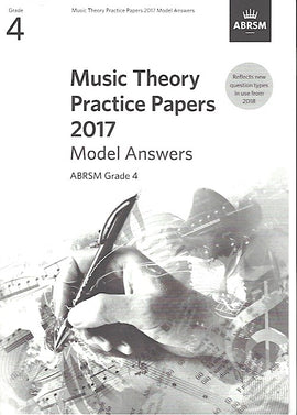 Music Theory Practice Papers 2017 Model Answers Grade 4 ABRSM 9781786010124