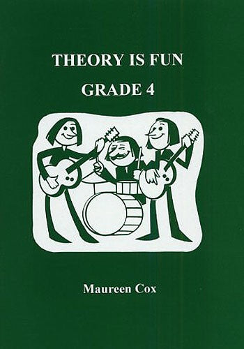 Theory Is Fun Grade 4 Maureen Cox Music Theory 1898771014