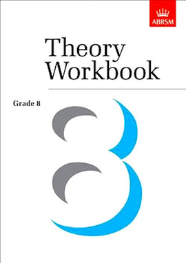 Theory Workbook Grade 8 Abrsm 9781860960895