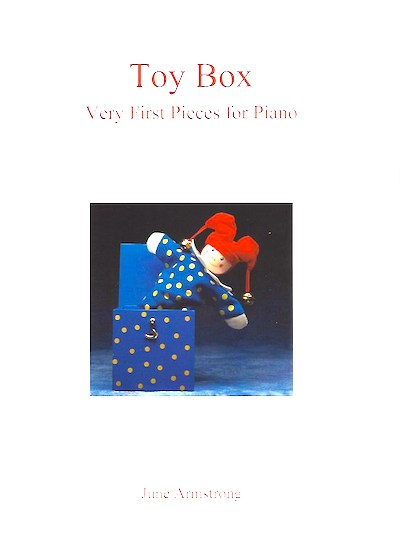 Toy Box June Armstrong Very First Pieces for Piano 9790900223173